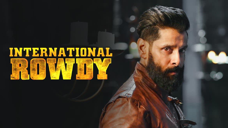 Watch International Rowdy Full Movie Online In Hd Zee5