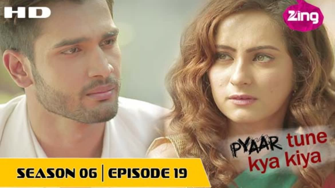 Pyaar Tune Kya Kiya - Season 06 - Episode 19 - February 06, 2016 - Full  Episode