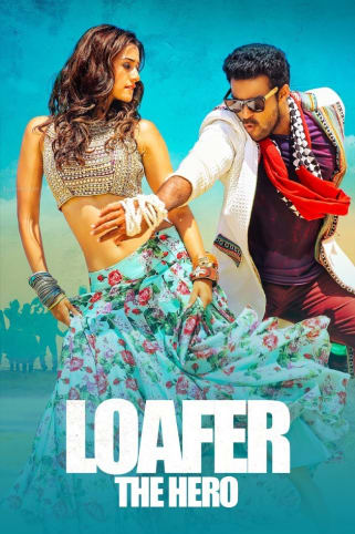 Loafer The Hero Movie