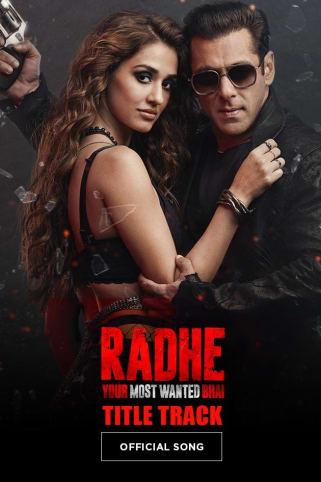 Radhe Bhai – Radhe - Your Most Wanted Bhai | Salman Khan & Sajid-Wajid