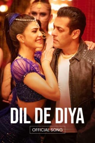 Dil De Diya - Radhe – Your Most Wanted Bhai | Salman Khan & Jacqueline Fernandez | Himesh Reshammiya, Kamaal Khan, Payal Dev, & Shabbir Ahmed