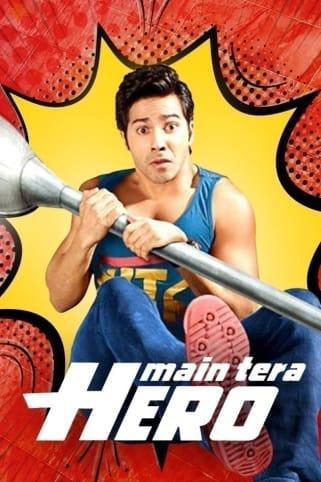 Main Tera Hero Movie