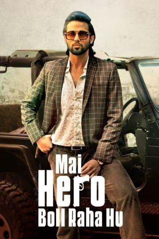 Mai Hero Boll Raha Hu Web Series