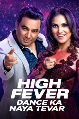 High Fever Dance Ka Naya Tevar TV Show