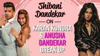 Shibani Dandekar finally BREAKS her silence on sister Anusha Dandekar and Karan Kundrra's break up – watch EXCLUSIVE video