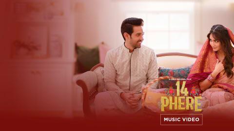 Aag Ka Dariya | 14 Phere | Music Video