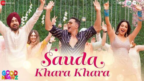 Sauda Khara Khara - Good Newwz   Akshay Kumar   Diljit Dosanjh   Kiara Advani