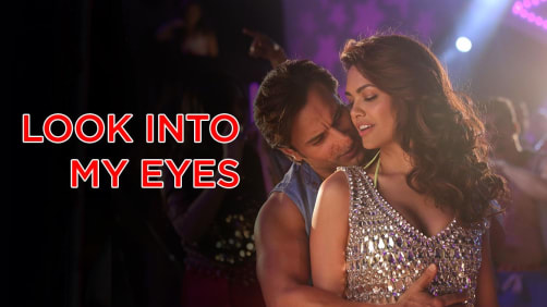 Look Into My Eyes - Humshakals | Saif Ali Khan | Esha Gupta | Ash King | Neeti Mohan