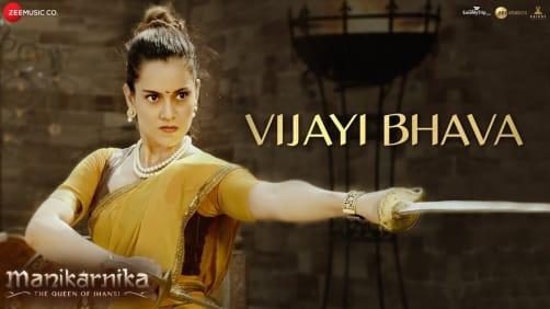 Vijayi Bhava - Manikarnika   Kangana Ranaut