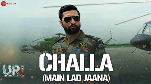 Challa (Main Lad Jaana) - URI | Vicky Kaushal, Yami Gautam