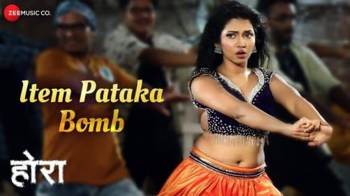 Item Pataka Bomb - Hora | Meera Joshi | Siddhant Gharat | Ravi Maini
