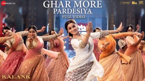 Ghar More Pardesiya - Kalank |Varun | Alia | Madhuri