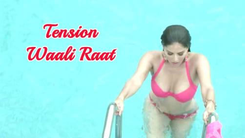 Tension Wali Raat - Tina & Lolo | Sunny Leone | Karishma Tanna | Arko Ft. Neha Kakkar