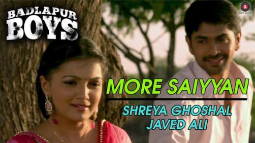 More Saiyyan - Badlapur Boys | Shreya Ghoshal, Javed Ali