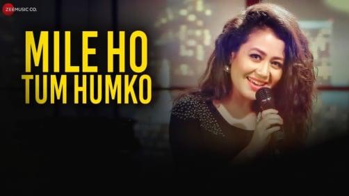 Mile Ho Tum Reprise Version - Fever | Neha Kakkar | Tony Kakkar
