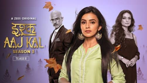 Ishq Aaj Kal Season 3 - Teaser
