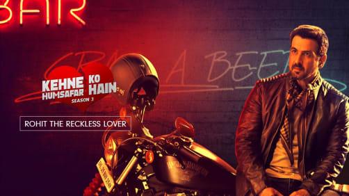 Rohit, the Heartbroken Lover | Kehne Ko Humsafar Hain 3 | Promo