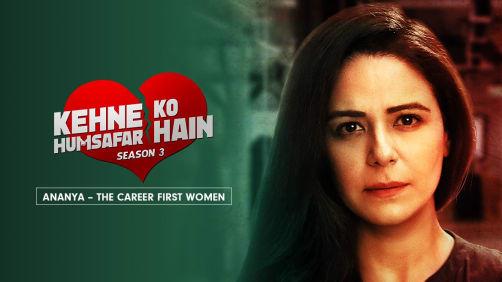 Ananya, the over-ambitious mother   Kehne Ko Humsafar Hain 3   Promo