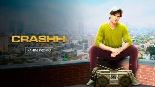 Rahim, The Dreamer | Crashh | Promo