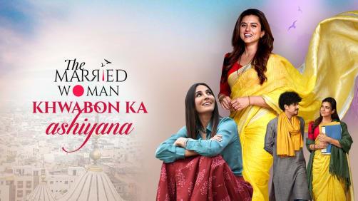 Khwabon Ka Ashiyana | The Married Woman | Music Video