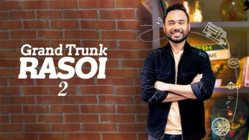 Grand Trunk Rasoi - 2 TV Show