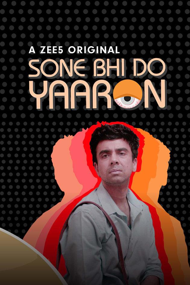 Sone Bhi Do Yaaron (2018) Zee5 Original
