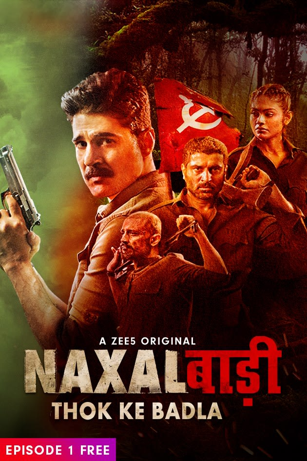 Naxalbari : Thok Ke Badla (2020) Season 1 Hindi Complete ZEE5 WEB Series 480p | 720p HDRip